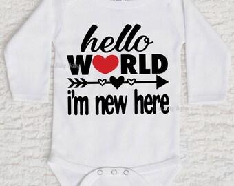 Hello World I'm New Here Onesie, Short Sleeve, Long Sleeve, White, Pink, Black, Baby Shower
