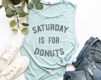 Saturday Is For Donuts, Donut Tank Top