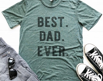 Best Dad Ever, Vintage Style Triblend Father's Day T Shirt