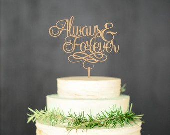 Always Forever Cake Topper Wood Rustic Cake TopperPersonalized Topper Gold cake Topper Silver Cake topper