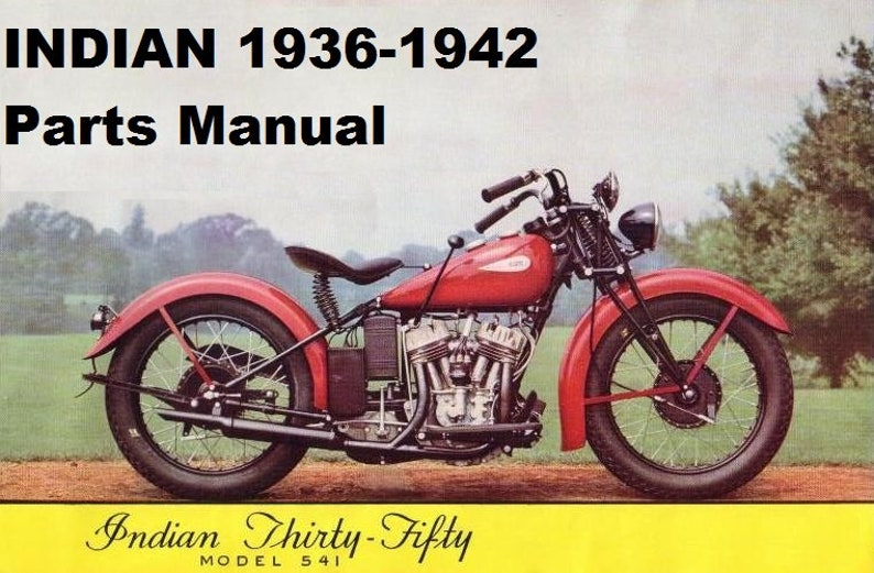 1936 1942 Indian Motorcycle Parts Manual 180pgs With Part Etsy