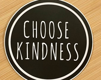 Black CHOOSE KINDNESS Sticker for laptop, water bottle or phone. Kind & Fun. High-quality die-cut sticker.