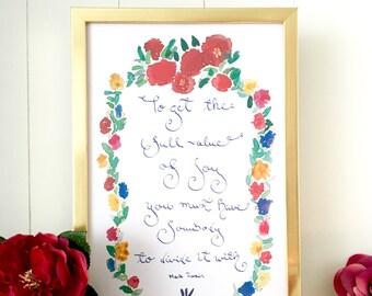 Inspiring quote, Watercolor art print, Mark Twain, Flowers