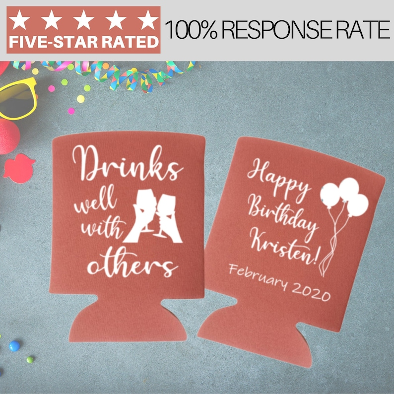 Birthday Can Coolers Drinks Well With Others Custom Birthday Coolies Custom Gift Personalized Can Coolers