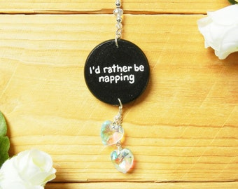 I'd Rather Be Napping Car Charm, Funny Gifts for Best Friend, Rearview Mirror Hanger, Car Accessories for Women, Funny Quote, Nap Lover