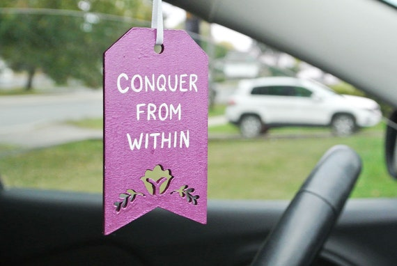 Conquer From Within Car Rearview Mirror Quote Motivational Etsy