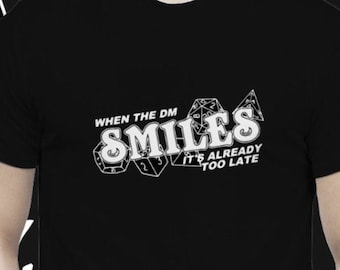 DM Smiles Tshirt Dungeons and Dragons