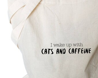 Cat Owner Gift, Cats and Caffeine Cotton Tote Bag - Cat lady Gift, Cat Quotes Tote - Cats and Coffee - Grocery Tote Bag - Gift for Cat Lover