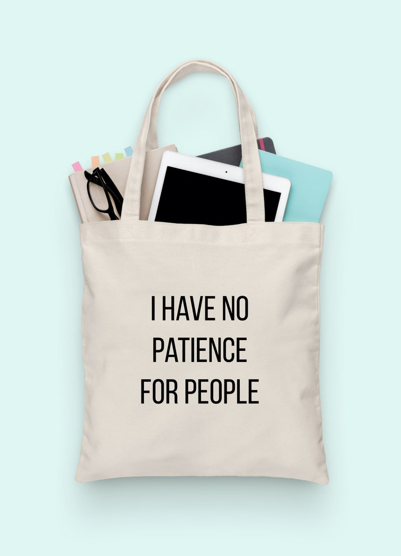fabric tote bag b521 Quote shopping bag Canvas Cotton Tote Funny tote Bag reusable fabric Grocery Bag Eco friendly people quote