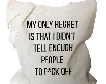 Funny Canvas Tote Bag - Funny Canvas Tote - Regret Canvas Tote Bag (b693)