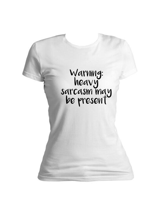 Womans Shirt Sprüche Auf T Shirts Lustige Sprüche T Shirts Für Sie Meine Damen Tailliertes T Shirt Aus Baumwolle Sarkasmus Tshirt