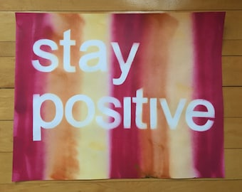 Stay Positive Inspirational Poster
