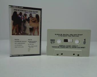 Hustle Z & M.C. Cool P Show Me Yours Mine Cassette Tape