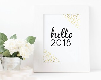hello 2018 nye party happy new year printable happy new year art happy new year instant download printable art digital download