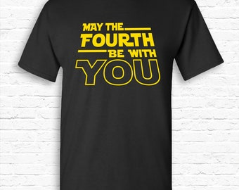 9d34a91d1 May the Fourth be With You Funny Parody T-shirt Tshirt Tee Shirt Bday gift  for Galaxy | Star Wars Day | Movie May 4th Nerd Skywalker TF-222