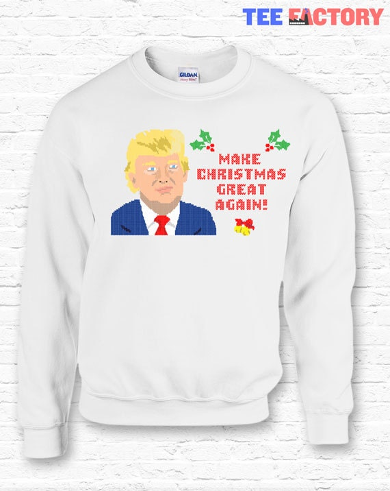 1cd3ce12d089 Make Christmas Great Again Funny Donald Trump Crewneck | Etsy