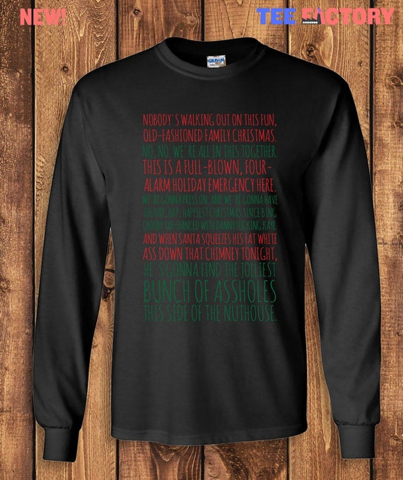 Christmas Vacation Rant.Clark S Rant Christmas Vacation Movie Quote Long Sleeve T Shirt Tshirt Tee Jolliest Bunch A Holes Nuthouse Xmas Gift Movie Present Tf 3