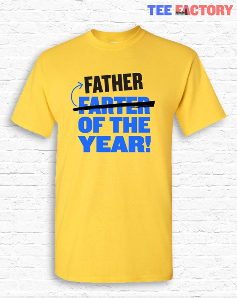 8a396586 FARTER / FATHER of the year Funny Father's Day T-shirt | Etsy