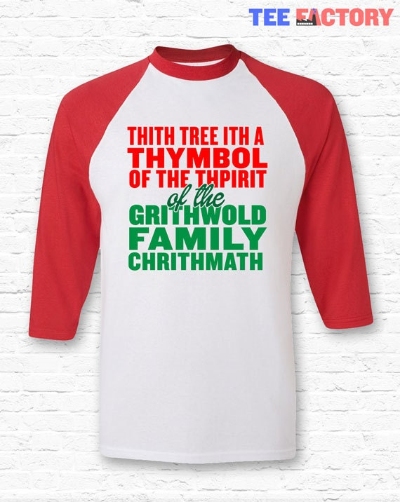 1648ac4bf7621 Griswold Lisp Sap Quote Christmas Vacation Movie Raglan