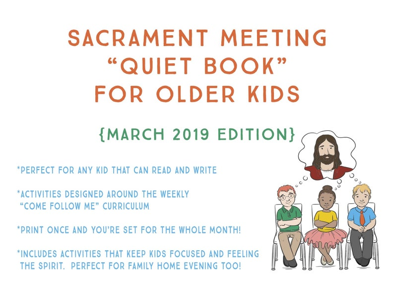 LDS Sacrament Quiet Book for Older Kids - Come Follow Me - March 2019  Edition - Family Home Evening - Primary Lesson - Instant Download