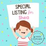 Custom Order for Shea