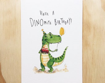 Have A Dinomite Birthday