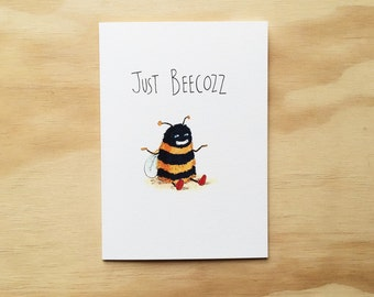 Just Beecozz | Handmade greeting card | Just because card | Thank you card | bee card