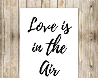 """Poster A4 size frame """"Love is in the air"""""""