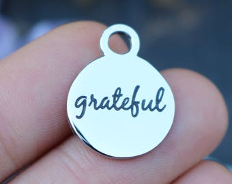 set of 4, grateful charms, word charms, stainless steel, disc charms, 15mm x 15mm x 1mm, affirmation charms,