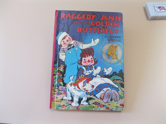 Raggedy Ann And The Golden Butterfly Johnny Gruelle Vintage Etsy