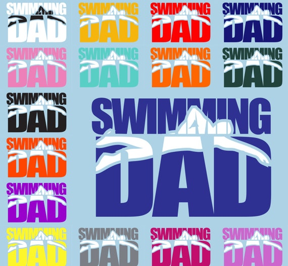 5438fd07b73 SWIMMING DAD DECAL swimming dad sticker dad decal sports | Etsy