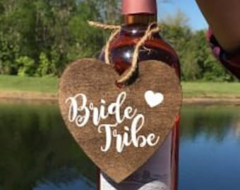 Bride Tribe - laser cut wooden wine tag - wine gift tag - custom wine tag lable - handmade - custom wording available!