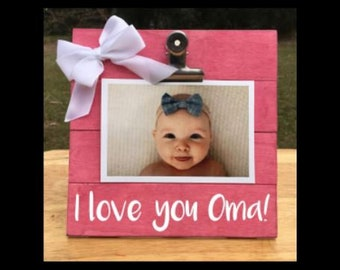 106c4ad48 I love you Oma - New Baby Birth Announcement - Pregnancy Anouncement Frame  - Family Gift - Picture/Photo Clip Frame - Personalized frame