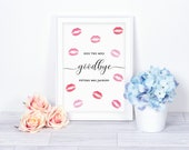 Kiss The Miss Goodbye Simple Wedding Prints Printed or Printable Wedding Signs Design Code 5039