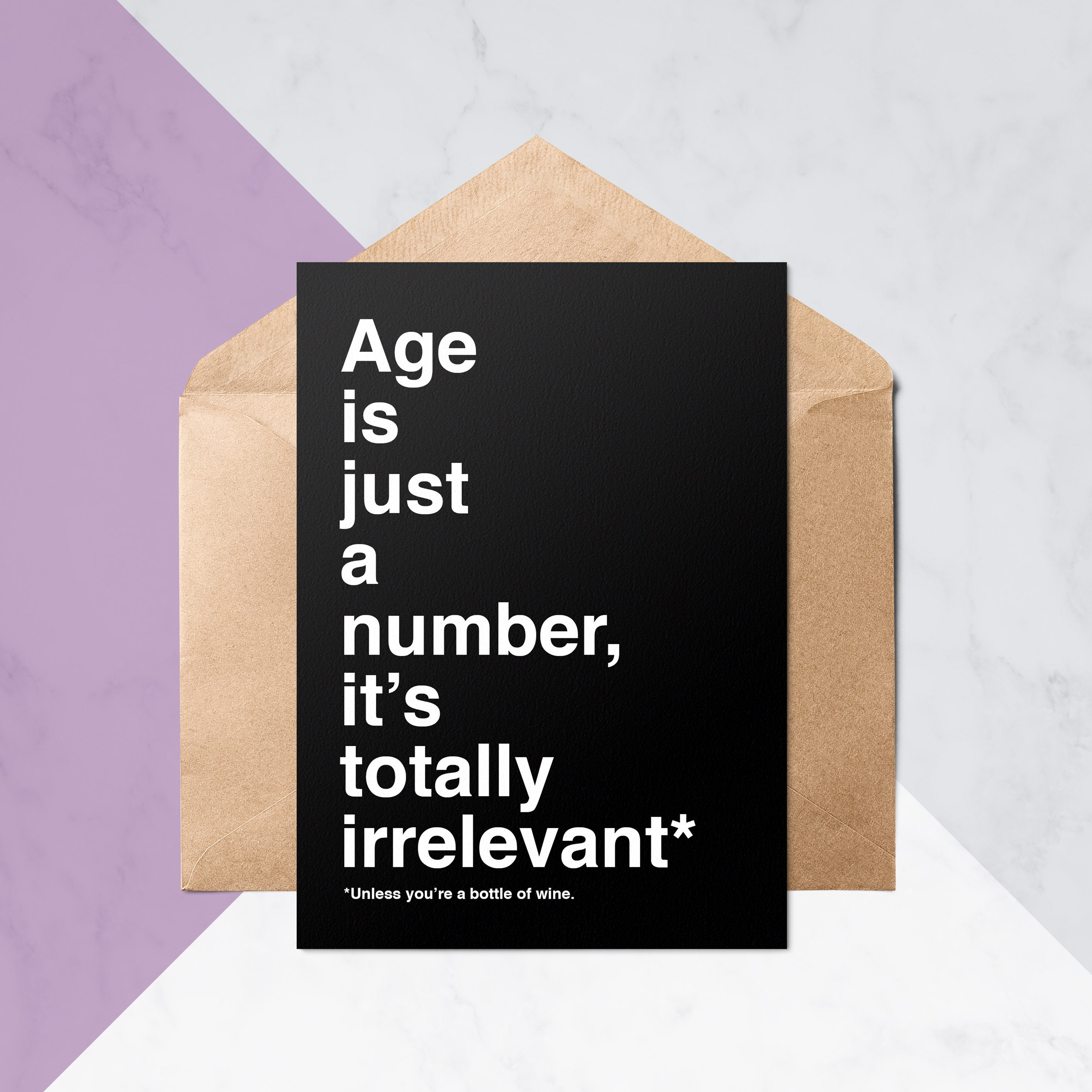 Age Is Totally Irrelevant Birthday Cards Funny