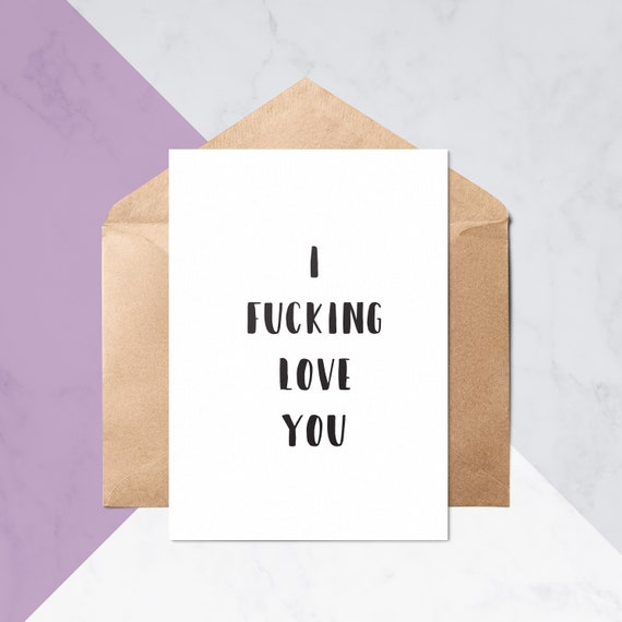 I Fcking Love You Anniversary Love Cards Greeting Etsy
