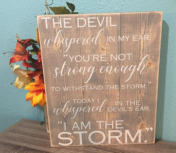 inspirational gift I am the storm wood sign motivational sign inspirational wood sign inspirational wall d/écor