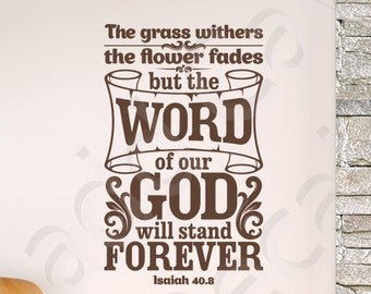 Isaiah 40:8 The Word Of Our God Vinyl Wall Decal Quote Scripture