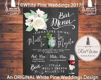 Wedding Bar Menu, Signature Drink sign, Wedding Drink Sign, Bar Menu, Wine and Beer sign, Chalkboard, White flowers, Digital File, Mojito