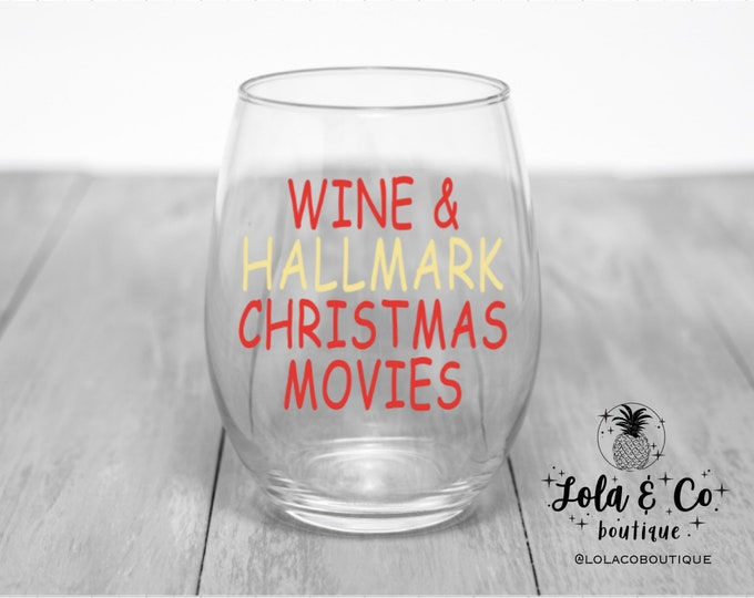 Wine & Hallmark Christmas Movies | Winter | Christmas | Movies | Wine Glass | Holidays | Holiday Movies