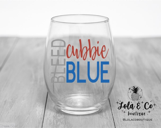 Bleed Cubbie Blue | Chicago Cubs | Wine Glasses