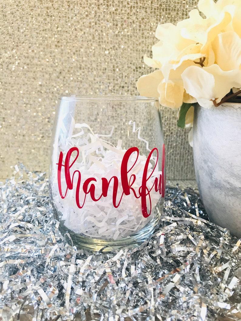 Thankful Wine Glass  Fall  Thanksgiving  Hostess Gift image 0