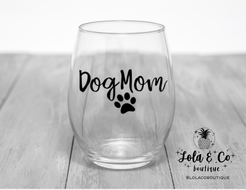 Dog Mom Wine Glass  Dog Mom  Fur family  Fur mom  Mama  image 0