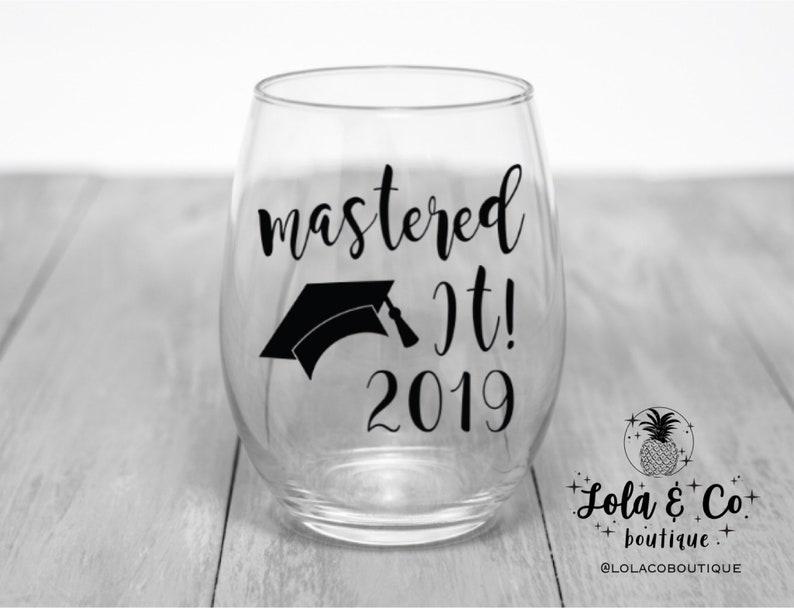 Mastered It Wine Glass  Graduation Gift  Masters Degree Gift image 0