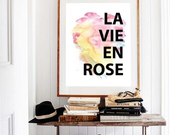 Life in Pink, La Vie En Rose, Art Print, Instant Download, Watercolour, Wall Decor, Wise Words, Quote