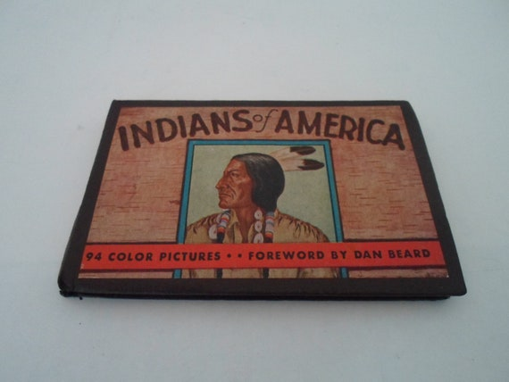Antique 1935 Art Deco Indians of America Mini Book Very Good 94 Color Pictures by Dan Beard Many Tribes and Traditions Informative