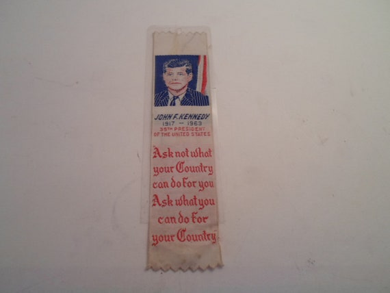 John F Kennedy Memorial Silk book mark Bought in 1964 Ask Not What Your Country Can Do For You