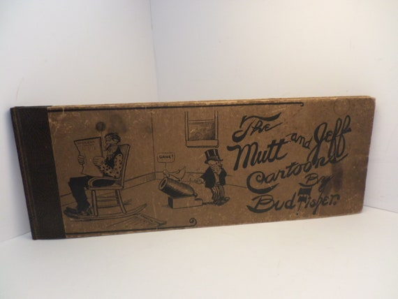 Antique 1910 The Mutt and Jeff Cartoon Bud Fisher book OLD