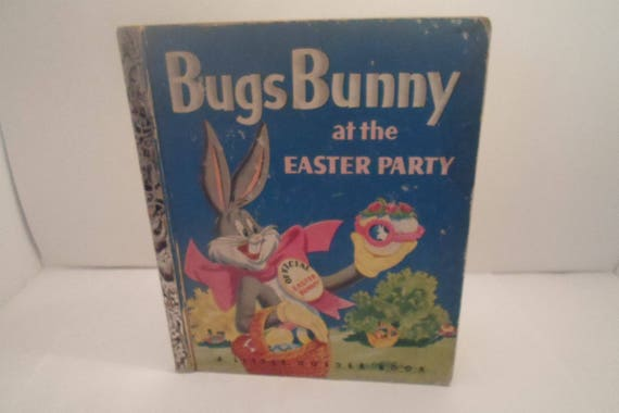 Vintage 1953 Little Golden Book Bugs Bunny at the Easter Party Children's Book Easter eggs Easter Basket Easter Candy
