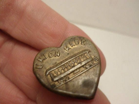 Antique 1910's Union Made trolly car heart button carhartts